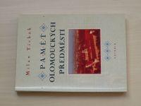 Tichák - Paměť olomouckých předměstí (2000)