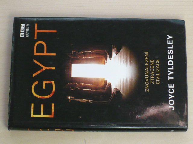 Tyldesley - Egypt - Znovunalezení ztracené civilizace (2006)