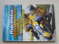 Vičík - Ročenka Mistrovství světa silničních motocyklů 2003