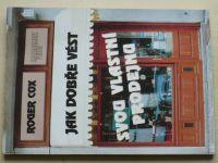 Cox - Jak dobře vést svou vlastní prodejnu (1995)