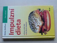 Wolffová - Impulzní dieta (2002)