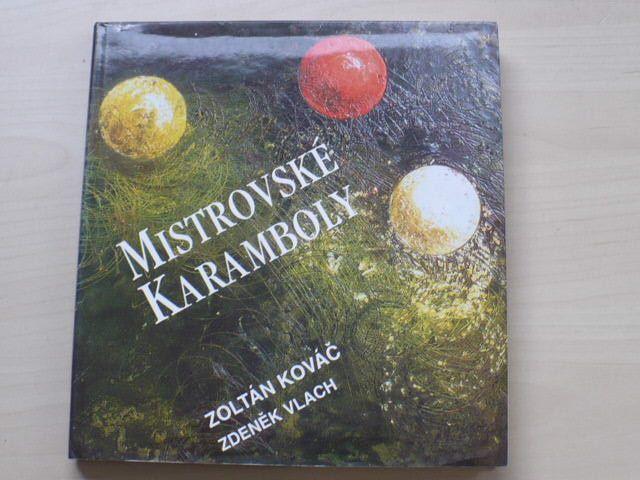 Kováč, Vlach - Mistrovské karamboly (1998) podpis autora