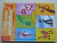Velká kniha scoubidou 2 (2005)
