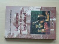 Markarianová - Tajemství ruského lidového léčitelství - Velká kniha přírodní medicíny (2000)