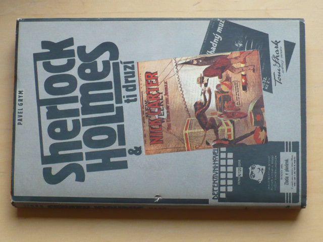 Pavel Grym - Sherlock Holmes a ti druzí