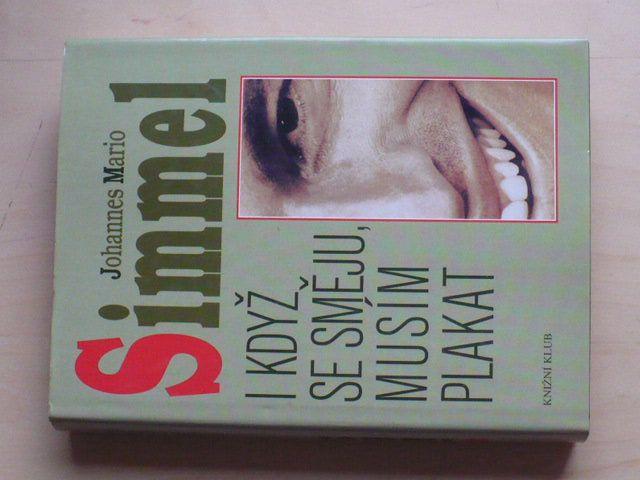 Simmel - I když se směju, musím plakat (1996)