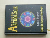 Bauer - Abeceda astrologie - Základní kameny horoskopu (2010)