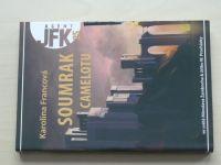 Francová - Agent JFK 25 - Soumrak Camelotu (2011)