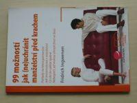 Ingwersen - 99 možností jak (ne)uchránit manželství před krachem (2007)