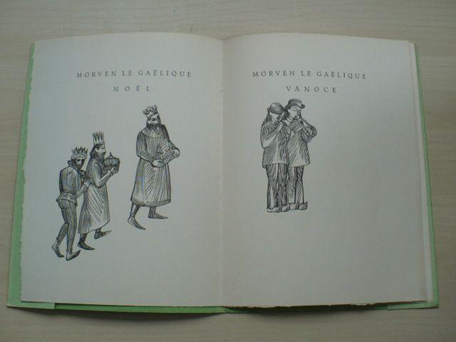 Morven le Gaelique - Vánoce (1934) 165 výtisků, podpisy Babler, Mašek (výzdoba), Hála