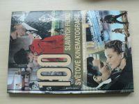 100 slavných filmů světové kinematografie - Největší skvosty stříbrného plátna (2008)