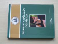 Barták - Profesní vzdělávání dospělých (2007)
