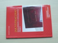 Kolektiv autorů - Jak vypracovat bakalářskou a diplomovou práci (2012)