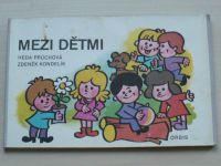 Průchová - Mezi dětmi (1977) il. Kondelík