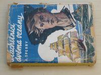 Sperry - Plachetnicí dvěma oceány (nedatováno)