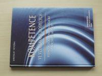 Veteška - Kompetence ve vzdělávání dospělých - pedagogické, andragogické a sociální aspekty (2010)