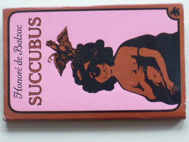 Balzac - Succubus aneb Běs sviňavý ženský (1969)