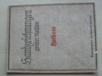 Handzeichnungen grosser Meister - Hans Holbein der jüngere