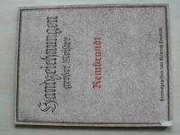 Handzeichnungen grosser Meister - Rembrandt