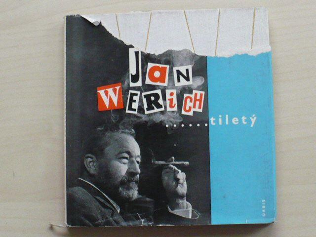 Jan Werich ......tiletý (1965)