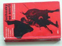 Lapierre - Schůzky se smrtí - Život španělského torera El Cordobése (1972)