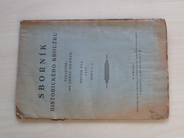 Sborník Historického kroužku - sešit 1.-2. (1929) ročník XXX.