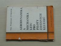 Vykouk - Aerodynamika a mechanika letu pro piloty závěsných kluzáků (1981)