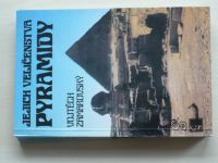 Zamarovský - Jejich veličenstva pyramidy (1986)