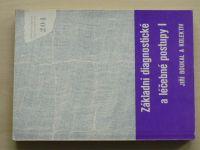 Boukal - Základní diagnostické a léčebné postupy I. (1984)