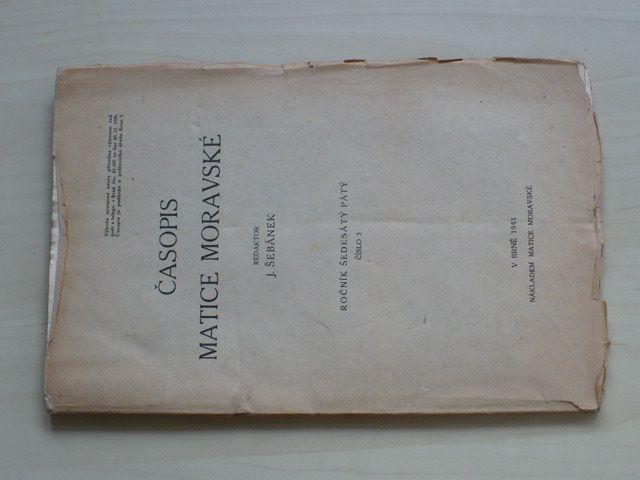 Časopis Matice moravské - sešit 3-4 (1943) ročník LXV.