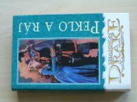 Drake - Peklo a ráj (2000)