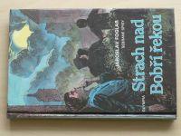 Foglar - Strach nad Bobří řekou (1993)