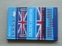 Franc - Zajatec Londýna - Pohled na Angličany francouzskýma očima (2013)