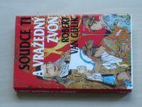 Gulik - Soudce Ti a Vražedný zvon (1997)