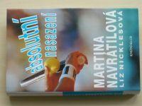 Nicklesová - Martina Navrátilová - Absolutní nasazení (1995)