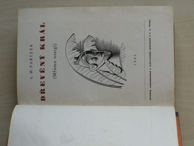 Pařízek - Dřevěný král (1943)