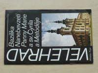 Pojsl - Velehrad - Bazilika Nanebevzetí Panny Marie a sv. Cyrila a Metoděje (1990)
