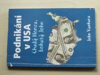 Vanhara - Podnikání v USA - Chudý Honza, bohatý John (2009)