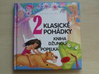 2 klasické pohádky - Kniha džunglí; Popelka (2008)