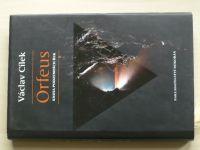 Cílek - Orfeus - Kniha podzemních řek (2009)