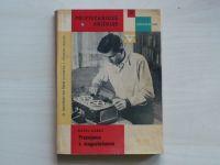 Kubát - Pracujeme s magnetofonem - Polytechnická knižnice 14 (1961)