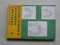 Macourek a kol. - Přehlídky, hodnocení a úprava trofejí (1980)