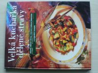 Summ - Velká kuchařka dělené stravy (2000)