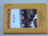 Almanach 50 let Střední průmyslové školy a vyšší odb.školy potravinářské ve Bzenci 1951-2001