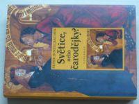 Dinzelbacher - Světice nebo čarodějky? (2003)