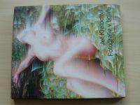 Jef Kratochvil - Fotografie v bouři (2002) Monografie