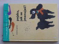 Jelić - Pejsku, jak se jmenuješ? (1965)