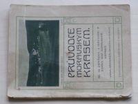 Knies - Průvodce Moravským krasem. (1912)