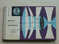 Kolář - Optická stavebnice - 21 jednoduchých optických přístrojů (1962)