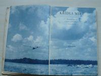 Křídla míru - Obrazová reportáž ze života sportovních letců a parašutistů (1953)